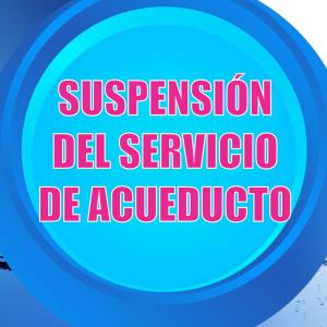 Boletín 004-21 Suspensión del servicio de acueducto en el sector 9